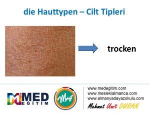 Die Hauttypen - Cilt Lekelerinin Almancası 7