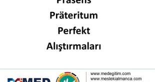 Präsens - Präteritum - Perfekt Alıştırmaları / Übungen 11