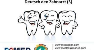 Diş Hekimleri İçin Almanca 3 - Deutsch für den Zahnarzt 3 7