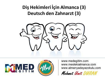 Diş Hekimleri İçin Almanca 3 - Deutsch für den Zahnarzt 3 1