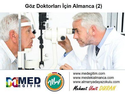 Göz Doktorları İçin Almanca 2 - Deutsch für den Augenarzt 2 1