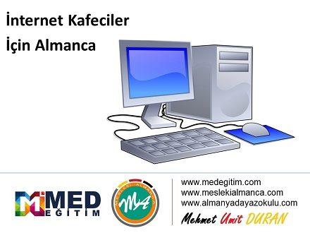 Internet Cafeciler İçin Almanca - Deutsch fürs Internet Cafe 1